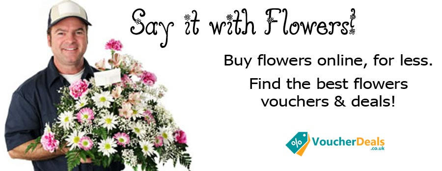 Flowers Vouchers and Deals